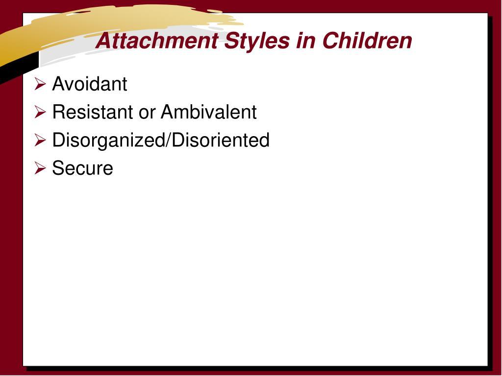 Attachment Styles in Children