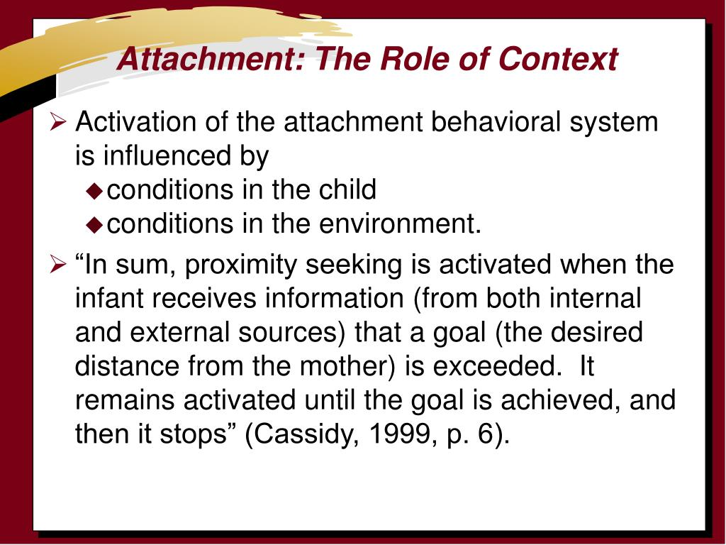 Attachment: The Role of Context