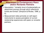 attachment to contemporary peers and or romantic partners