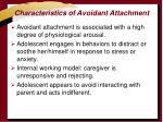 characteristics of avoidant attachment