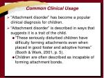 common clinical usage