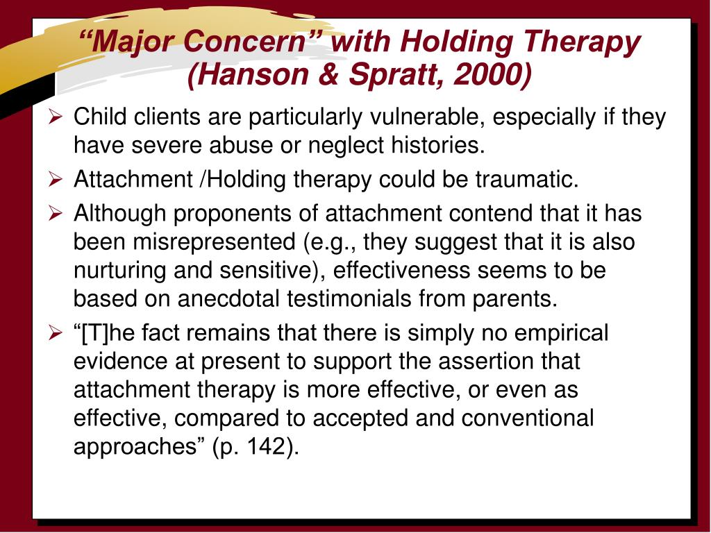 """""""Major Concern"""" with Holding Therapy (Hanson & Spratt, 2000)"""