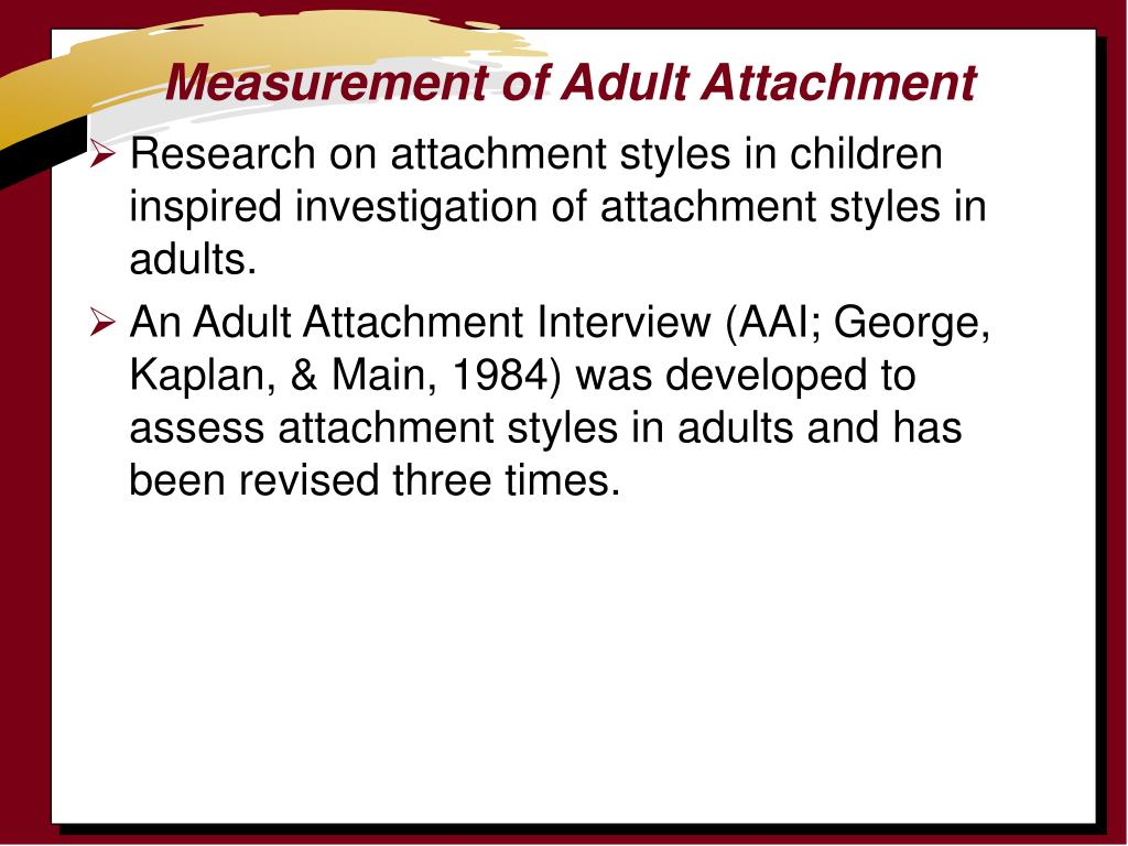 Measurement of Adult Attachment