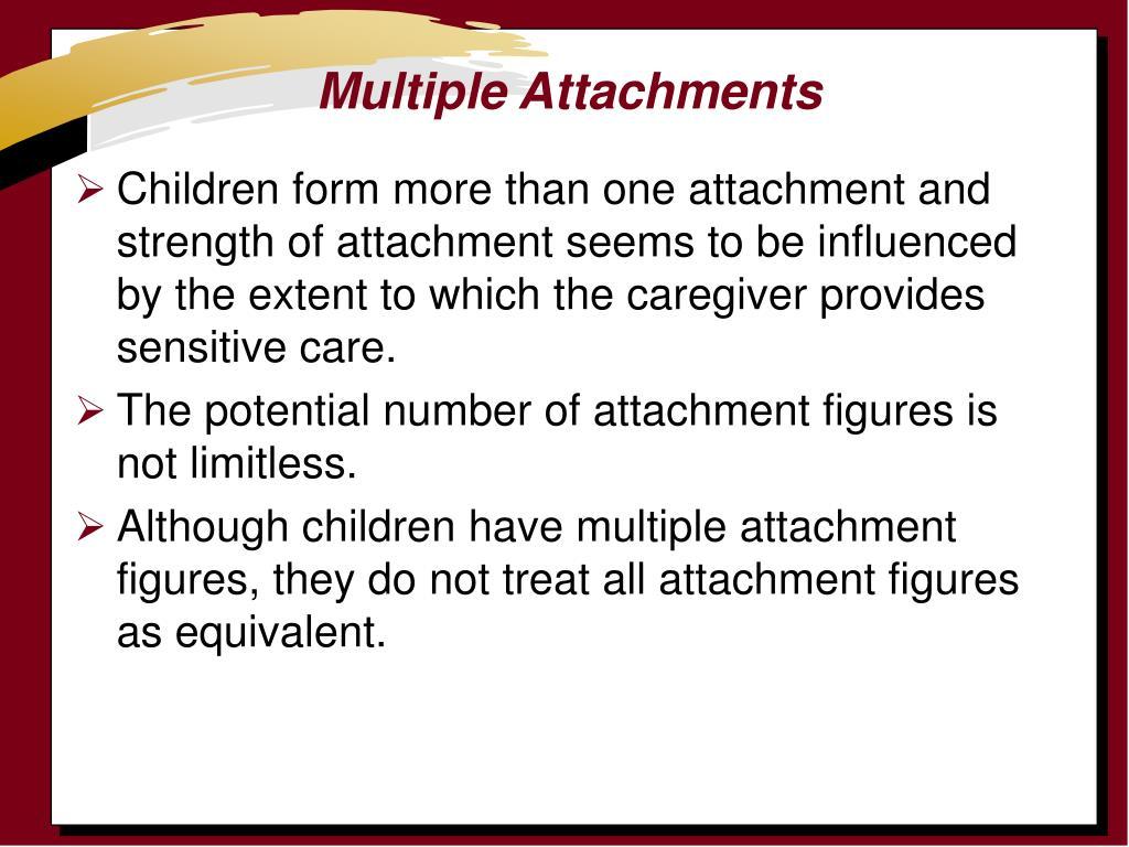 Multiple Attachments
