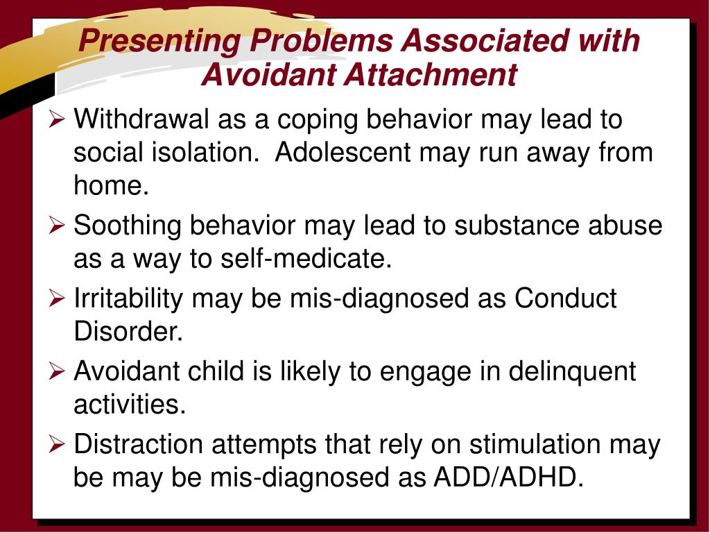 Presenting Problems Associated with Avoidant Attachment