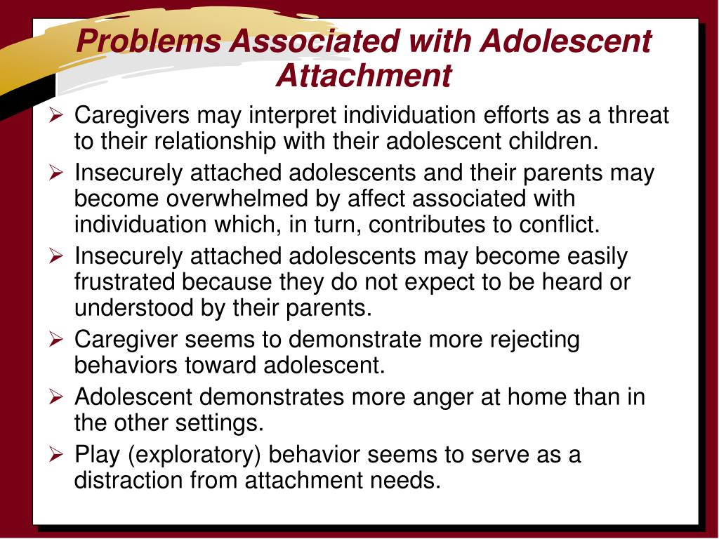 Problems Associated with Adolescent Attachment