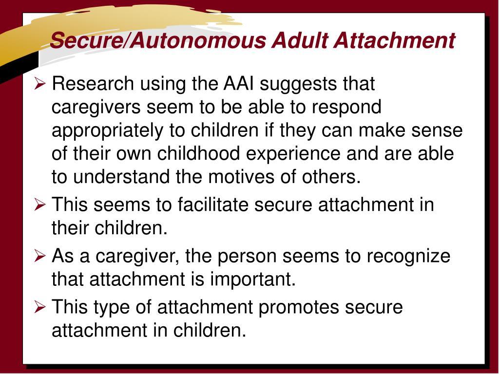 Secure/Autonomous Adult Attachment