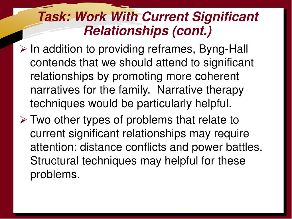 Task: Work With Current Significant  Relationships (cont.)