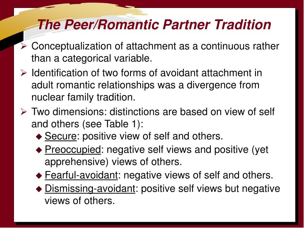 The Peer/Romantic Partner Tradition