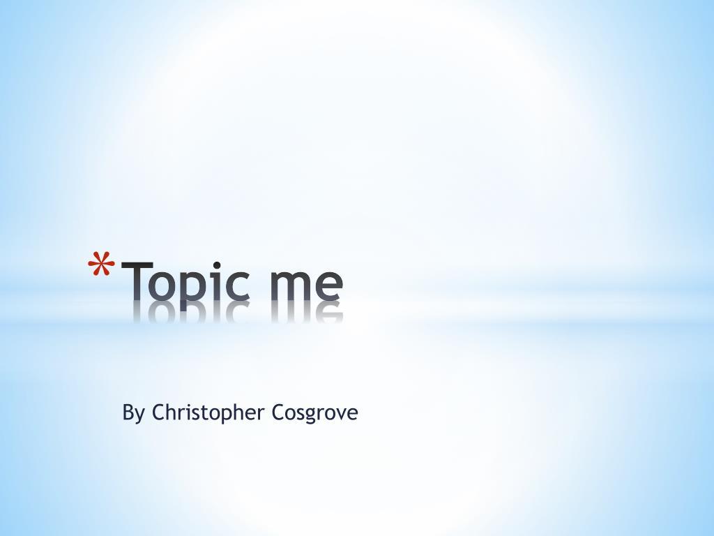 Topic me