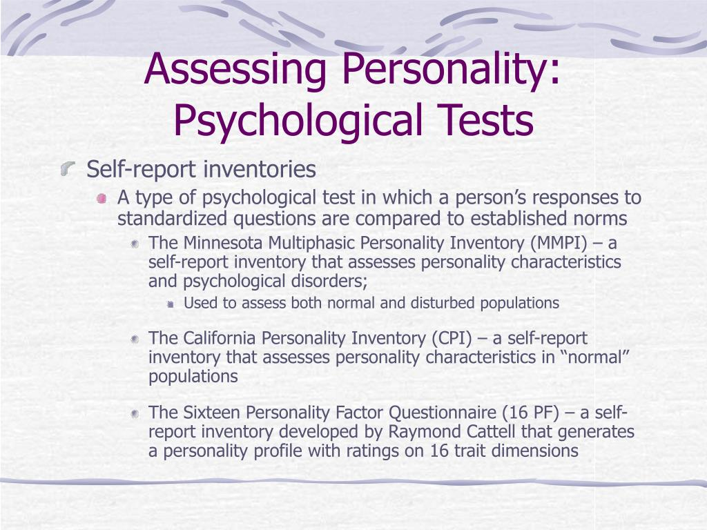 Assessing Personality: Psychological Tests