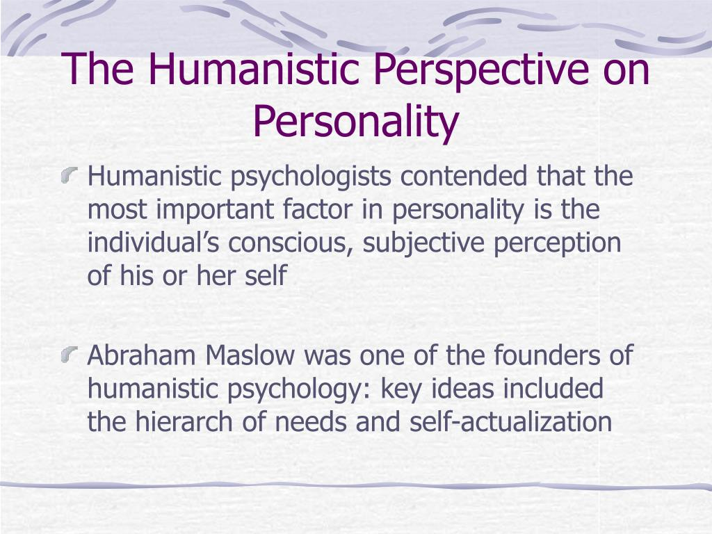 The Humanistic Perspective on Personality