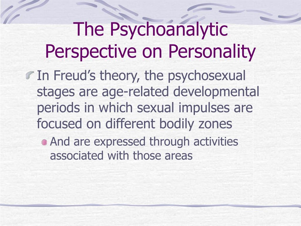The Psychoanalytic Perspective on Personality