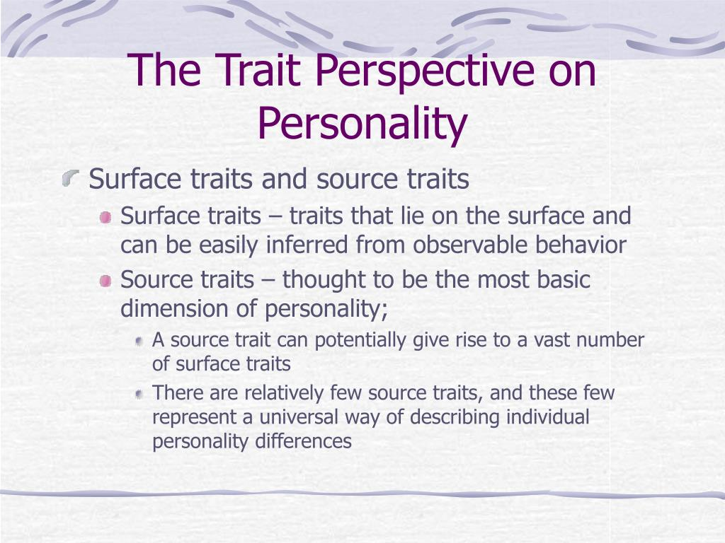 The Trait Perspective on Personality