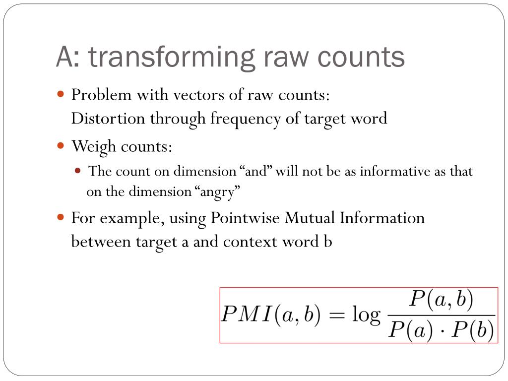 A: transforming raw counts