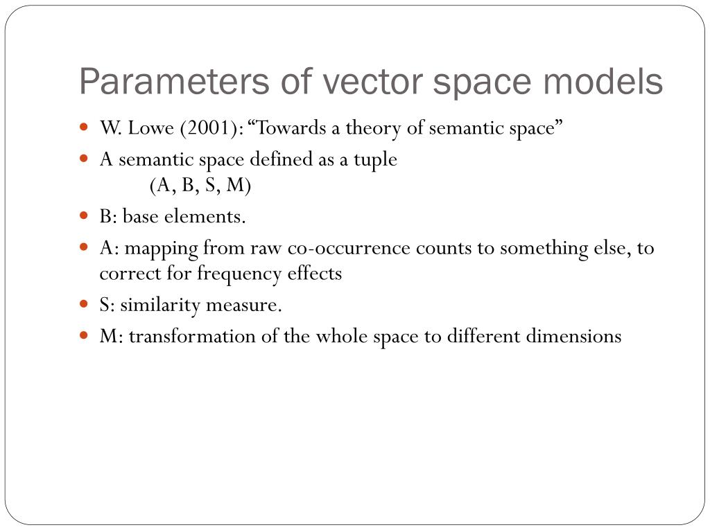 Parameters of vector space models