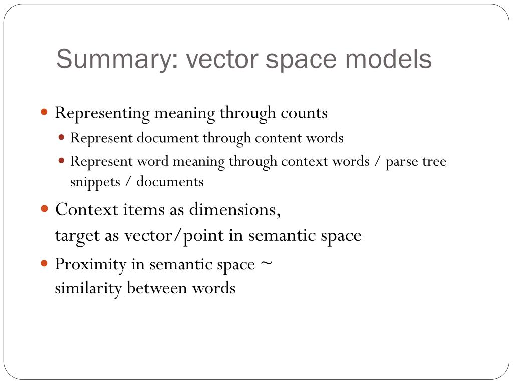 Summary: vector space models