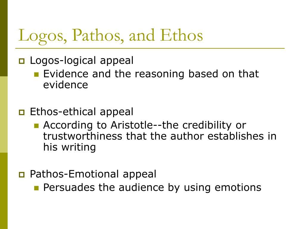 Logos, Pathos, and Ethos