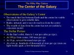 the milky way galaxy the center of the galaxy