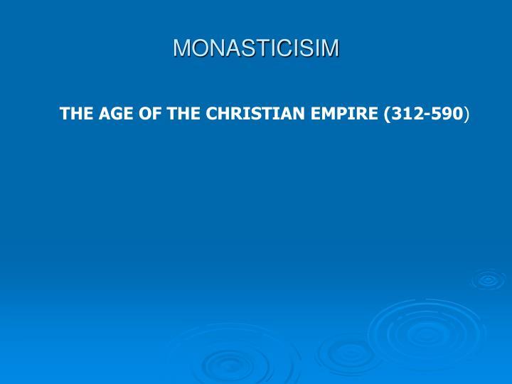 MONASTICISIM