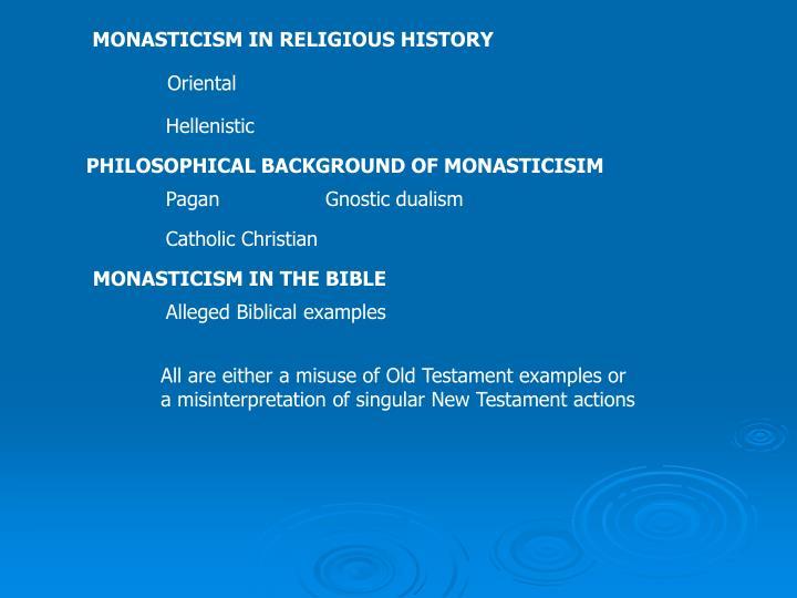 MONASTICISM IN RELIGIOUS HISTORY