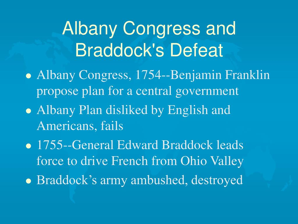 Albany Congress and Braddock's Defeat