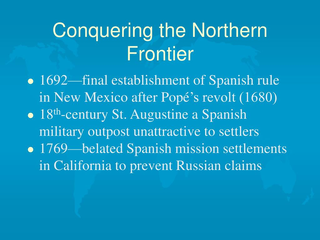 Conquering the Northern Frontier
