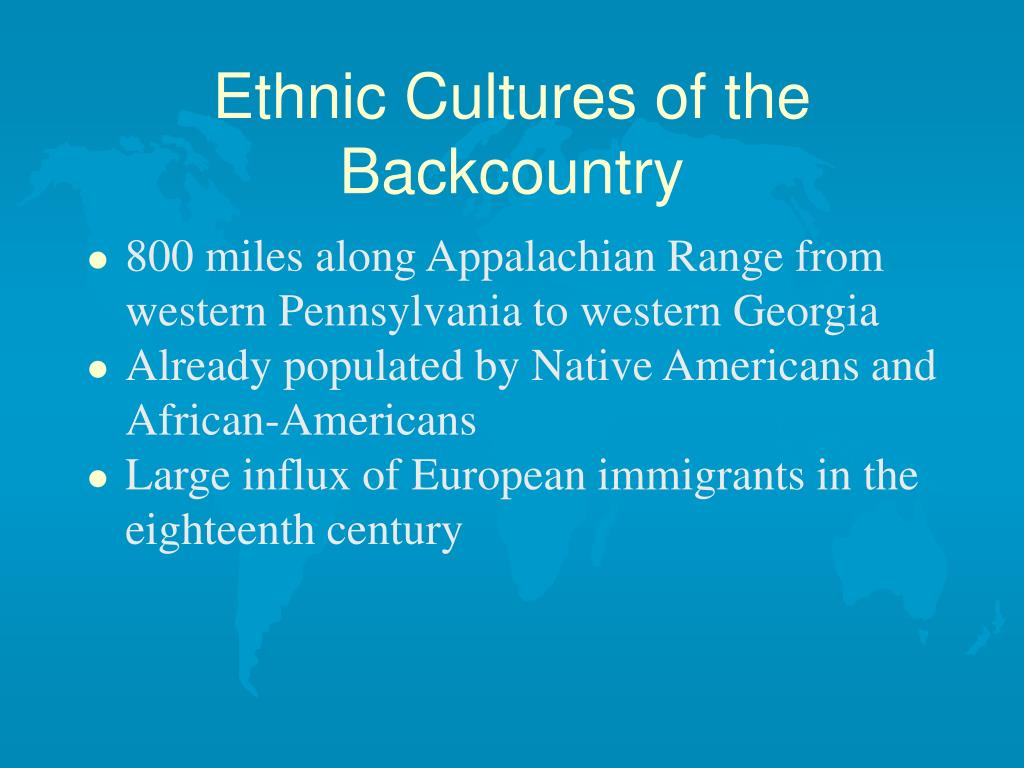 Ethnic Cultures of the Backcountry