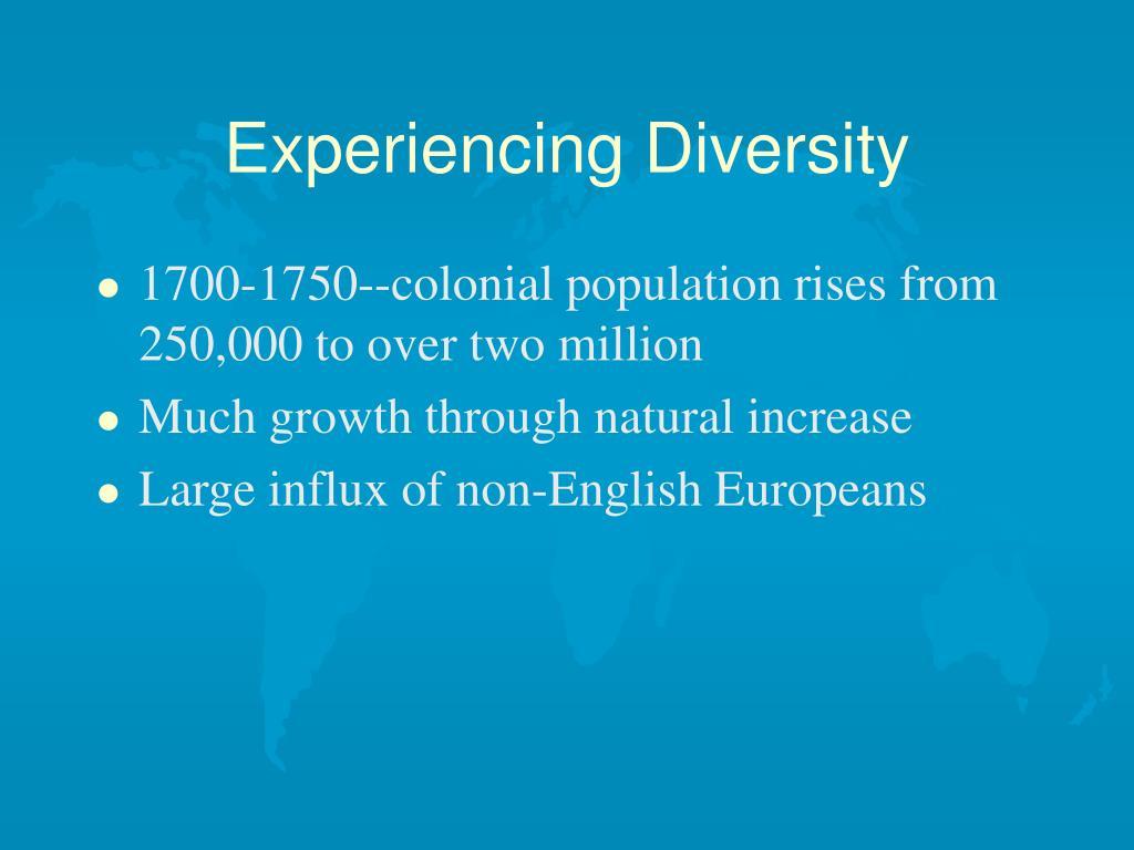 Experiencing Diversity