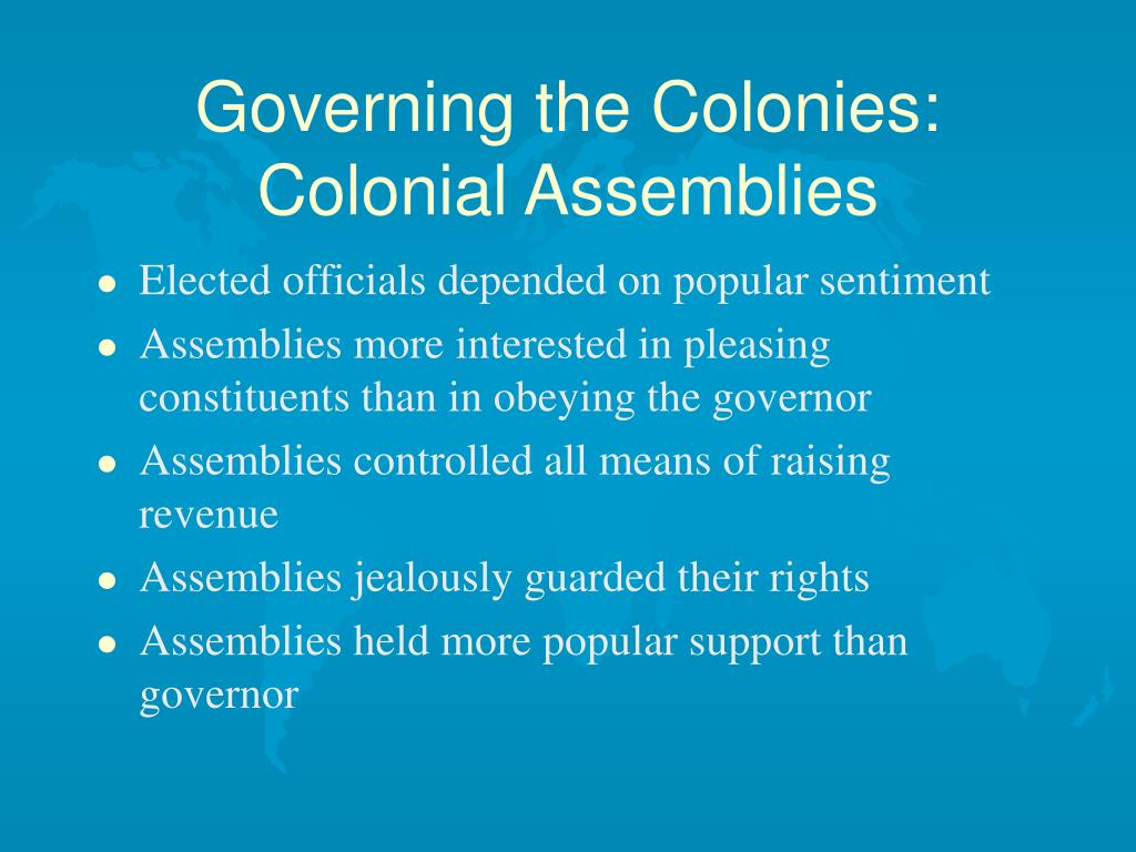 Governing the Colonies:  Colonial Assemblies