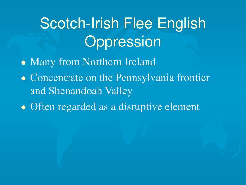 Scotch-Irish Flee English Oppression