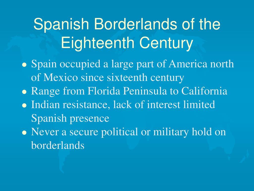Spanish Borderlands of the Eighteenth Century