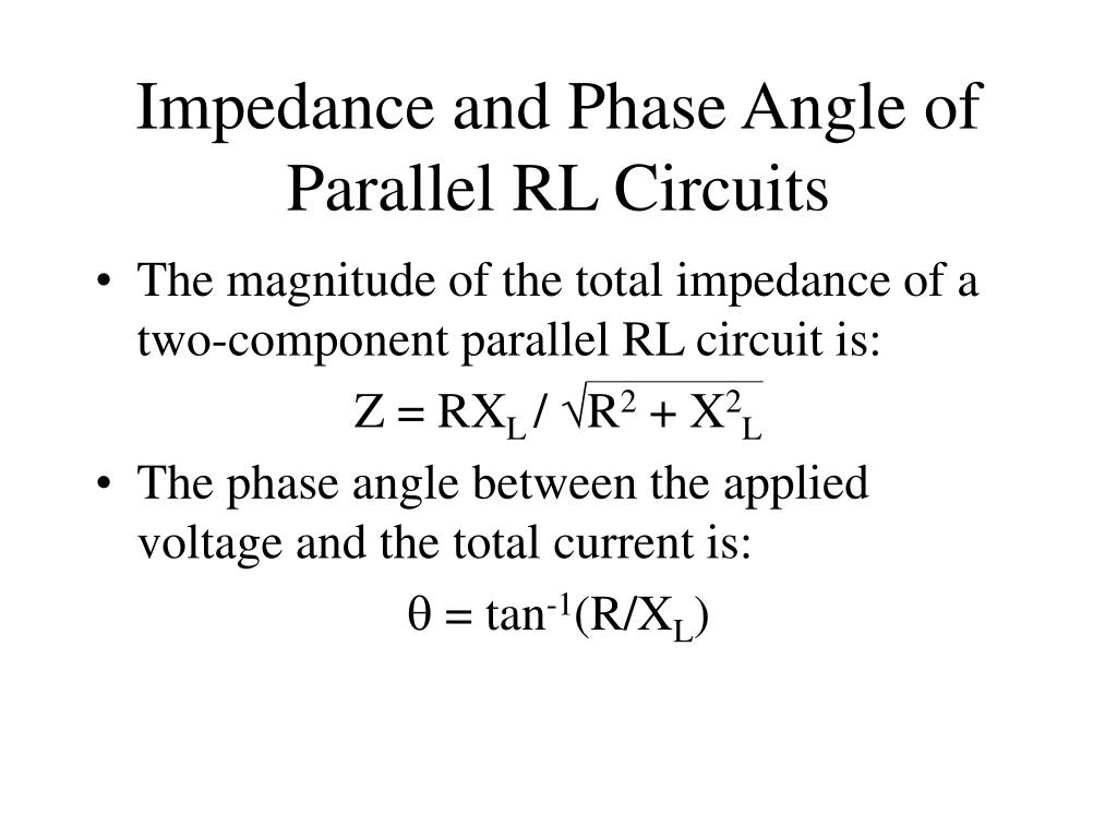 Impedance and Phase Angle of Parallel RL Circuits