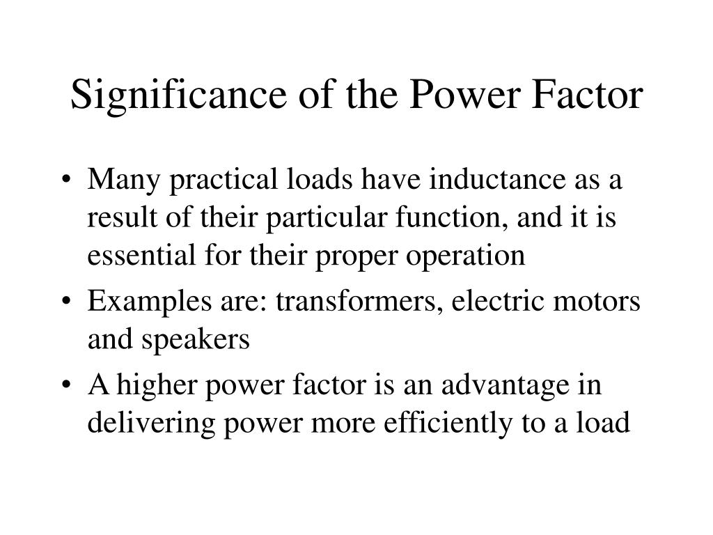 Significance of the Power Factor