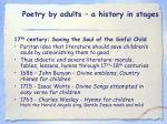 poetry by adults a history in stages