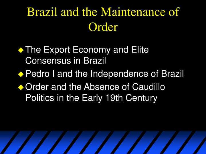 Brazil and the Maintenance of Order