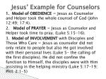 jesus example for counselors