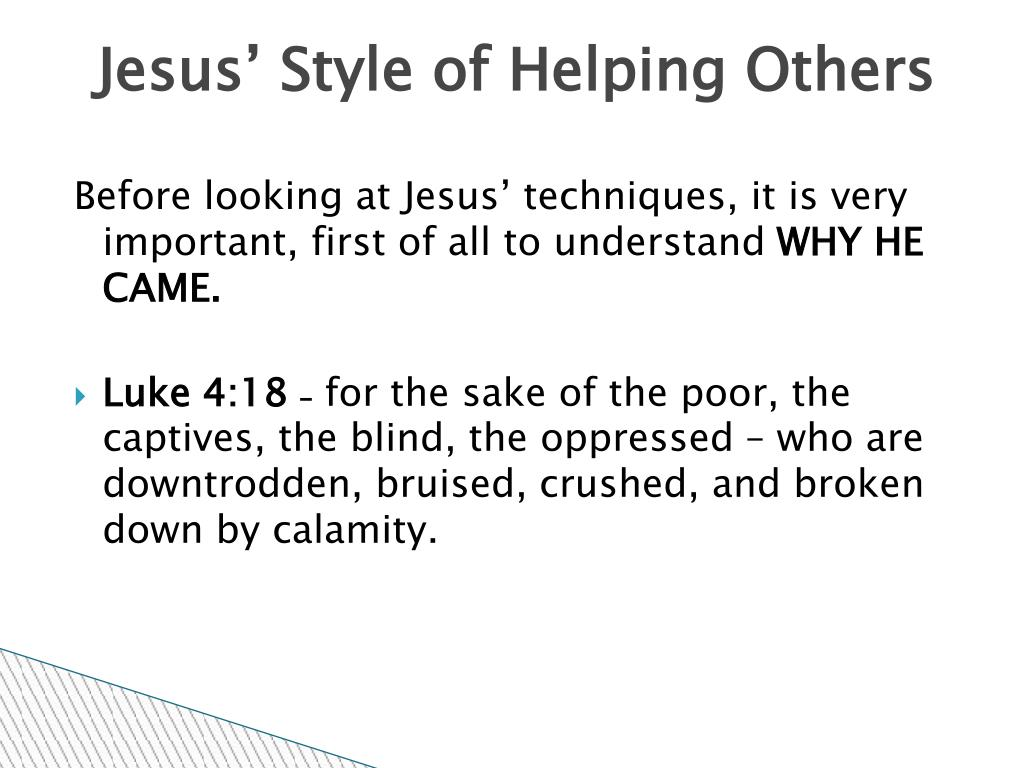 Jesus' Style of Helping Others