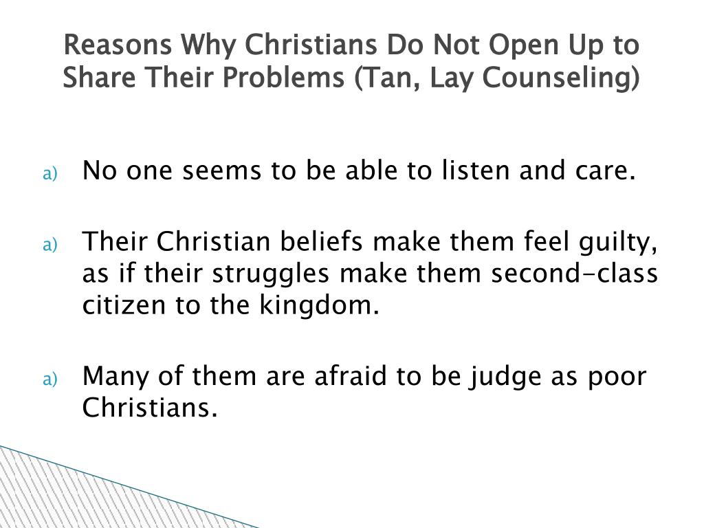 Reasons Why Christians Do Not Open Up to Share Their Problems (Tan, Lay Counseling)
