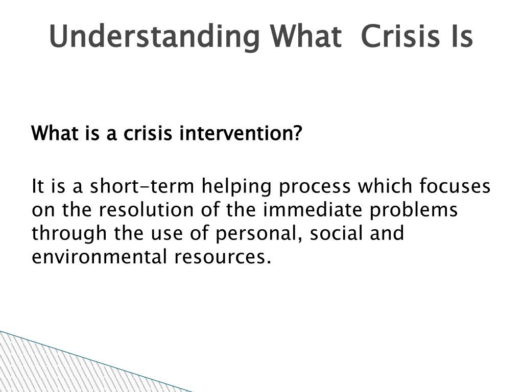 Understanding What  Crisis Is