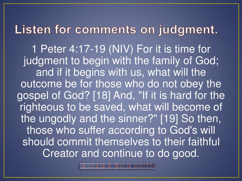 Listen for comments on judgment.