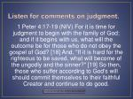 listen for comments on judgment