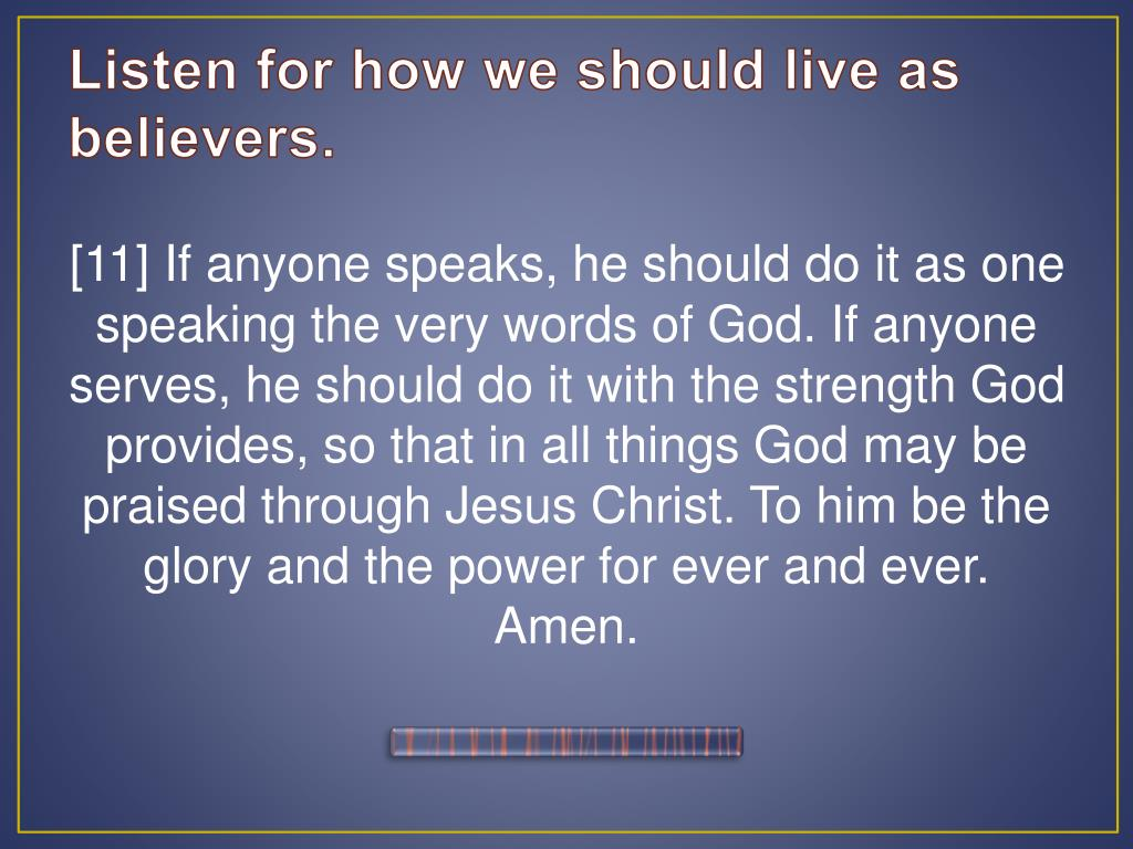 Listen for how we should live as believers
