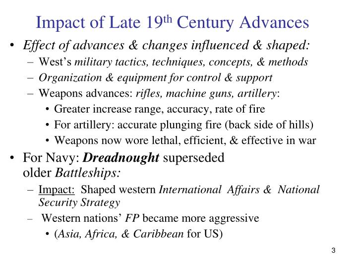 Impact of late 19 th century advances