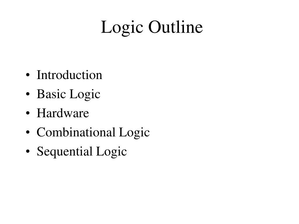 Logic Outline