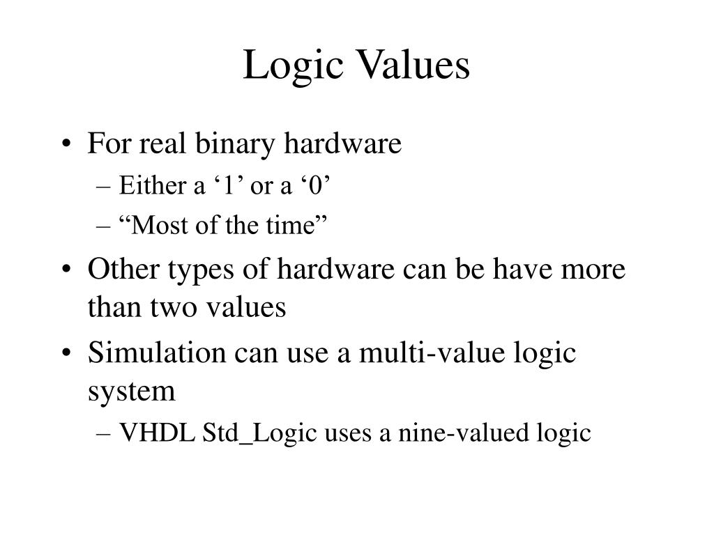 Logic Values