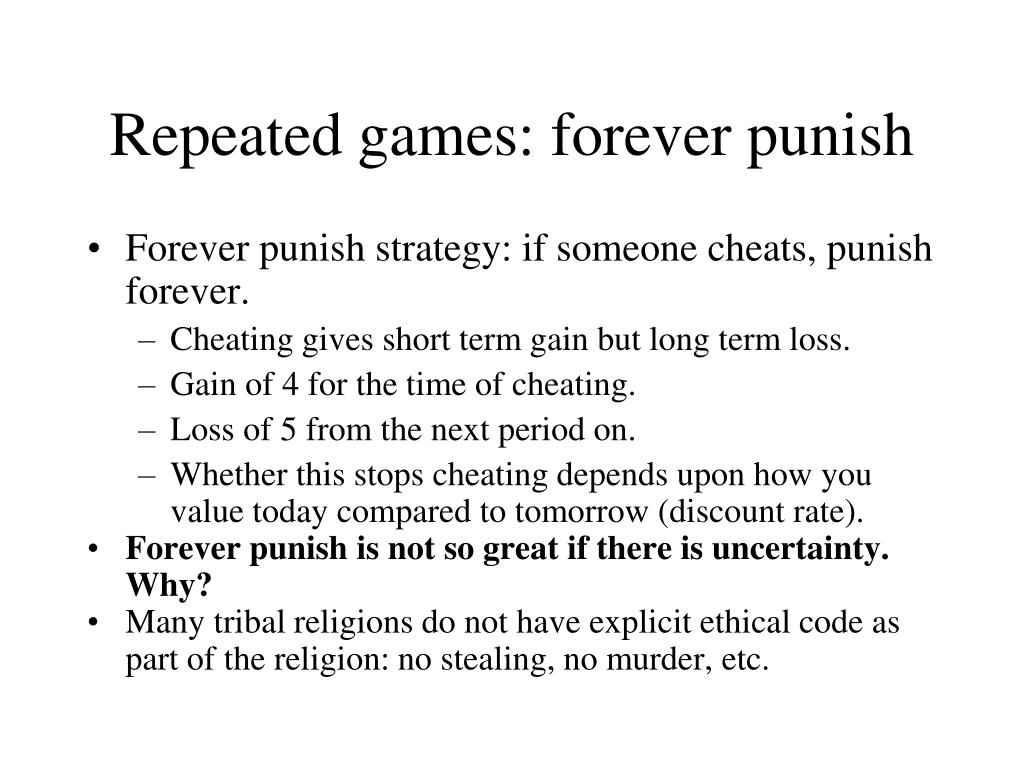 Repeated games: forever punish