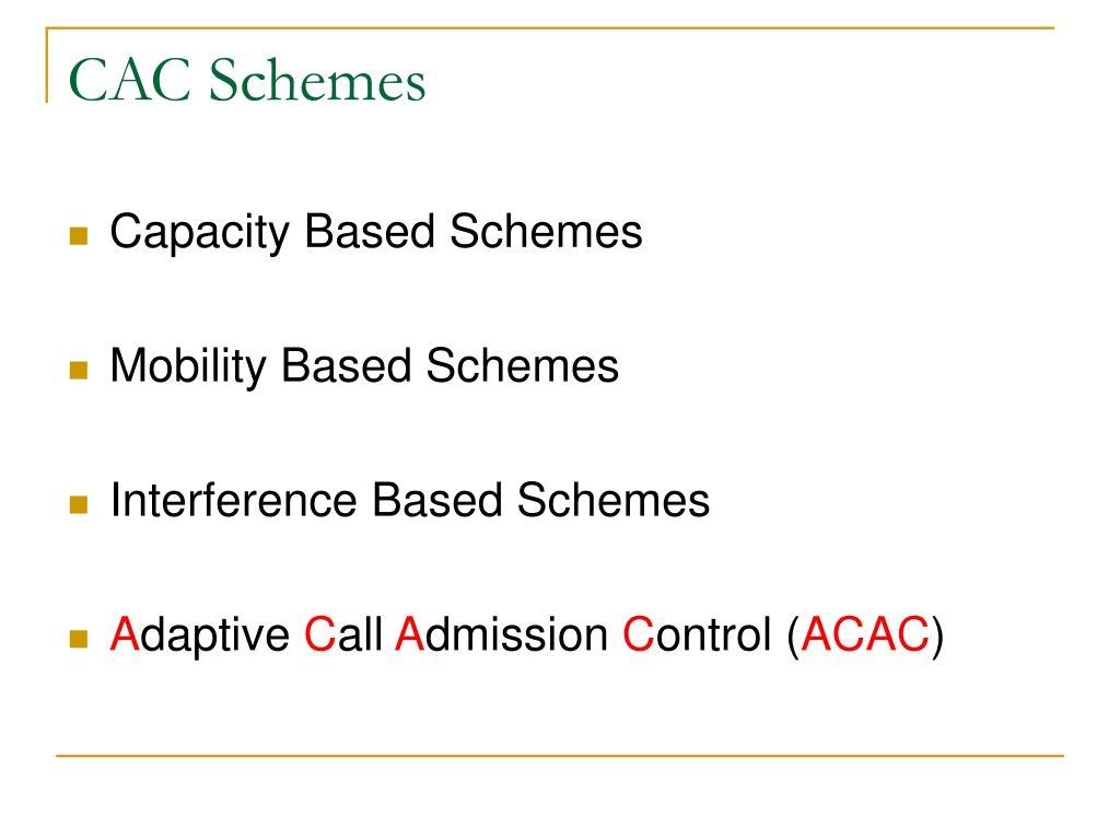 CAC Schemes