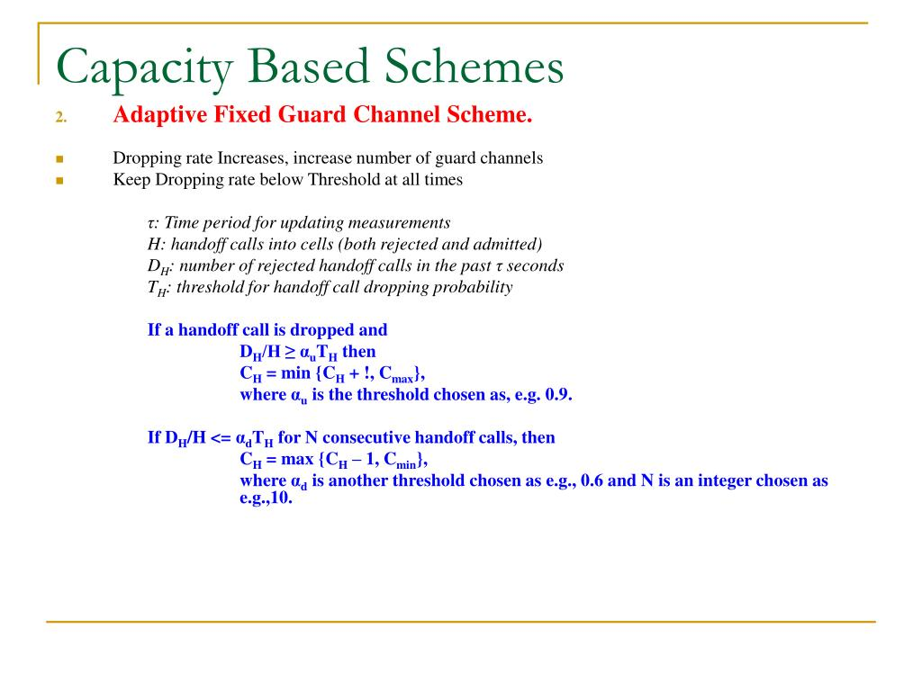 Capacity Based Schemes