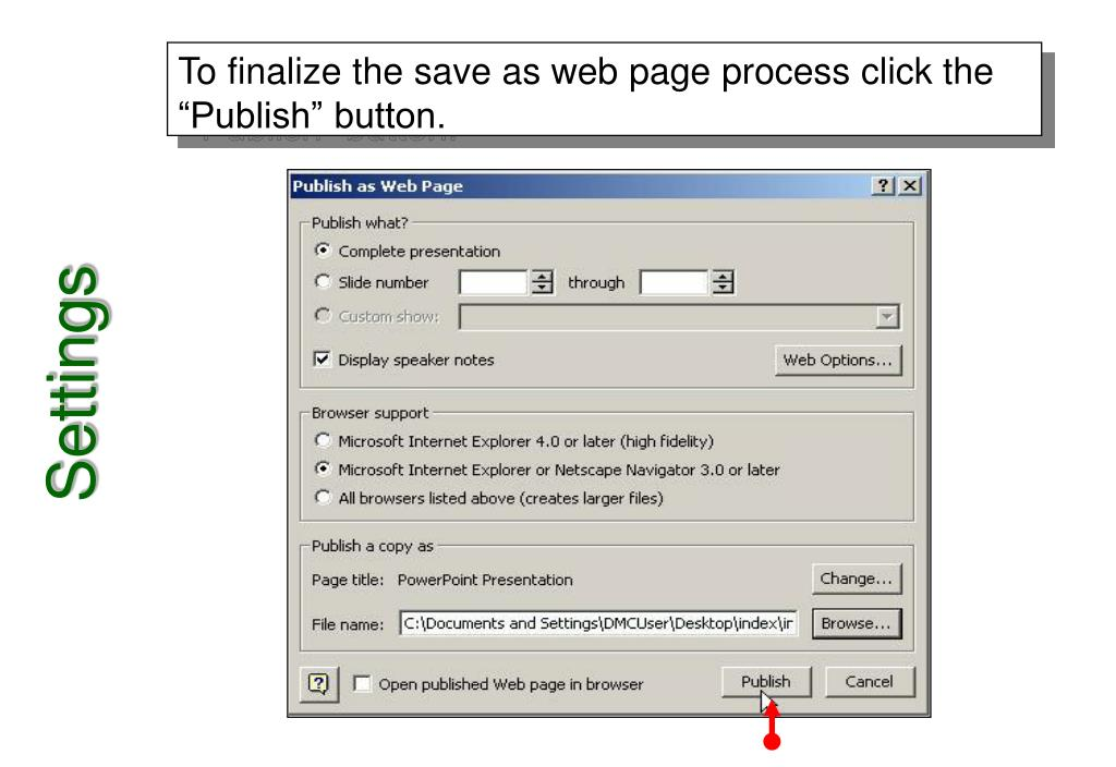 """To finalize the save as web page process click the """"Publish"""" button."""